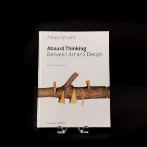 absurd-thinking-between-art-and-design-allan-wexler